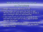 what does this mean to us as christians
