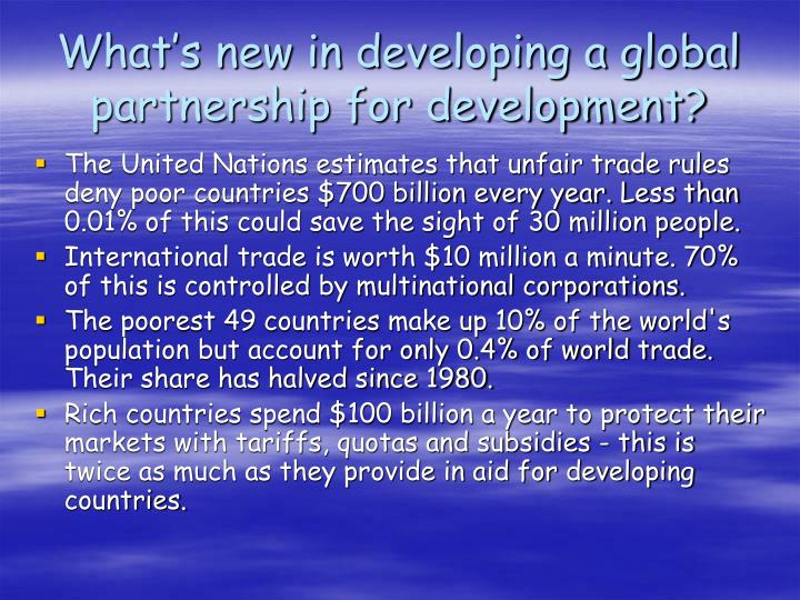 What's new in developing a global partnership for development?