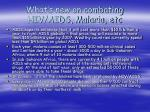 what s new on combating hiv aids malaria etc