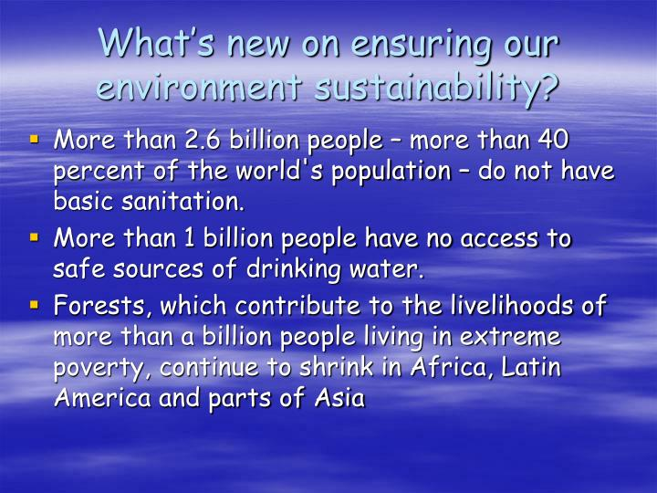 What's new on ensuring our environment sustainability?