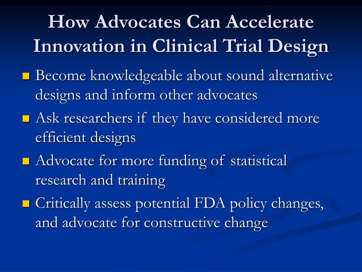 How Advocates Can Accelerate Innovation in Clinical Trial Design