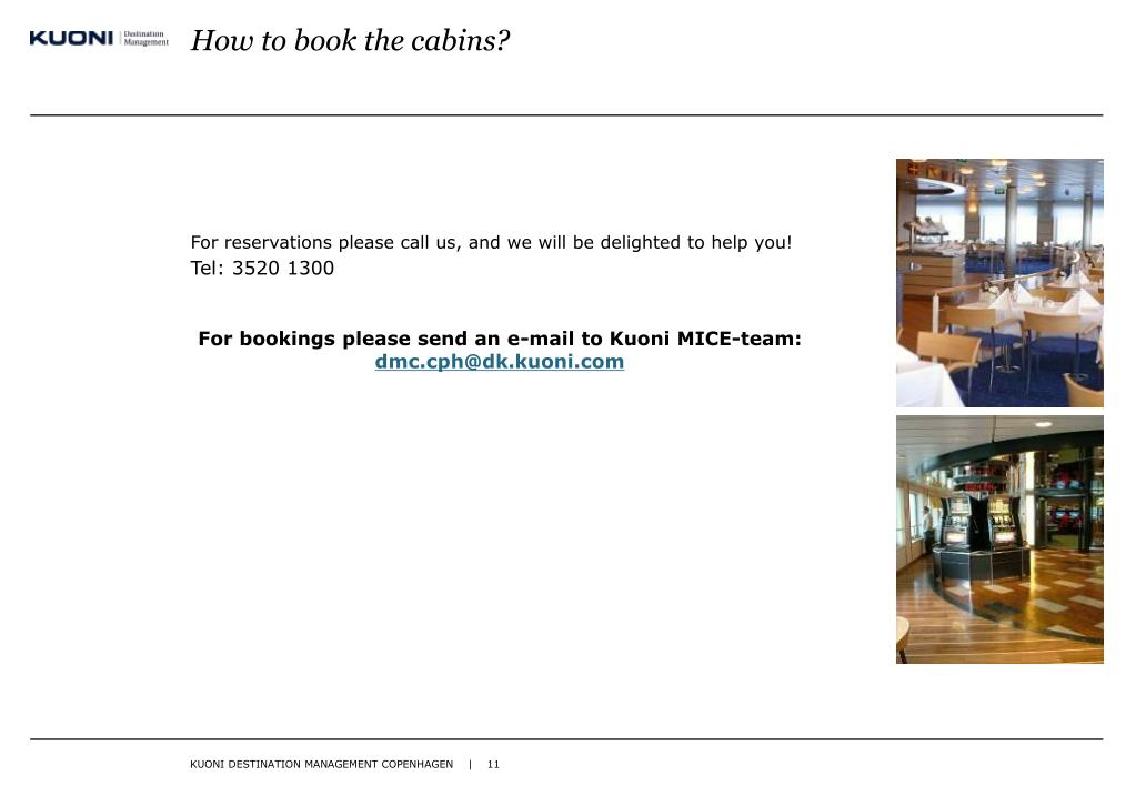 How to book the cabins?