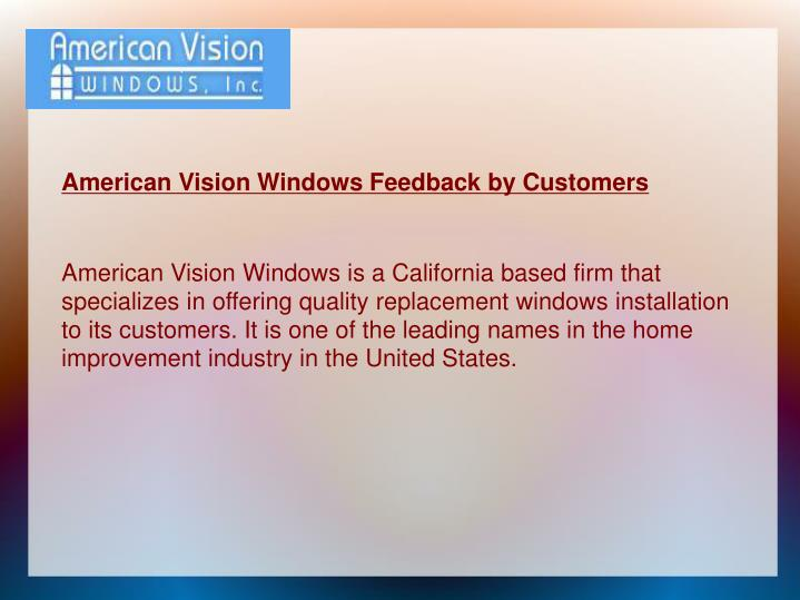 American Vision Windows Feedback by Customers