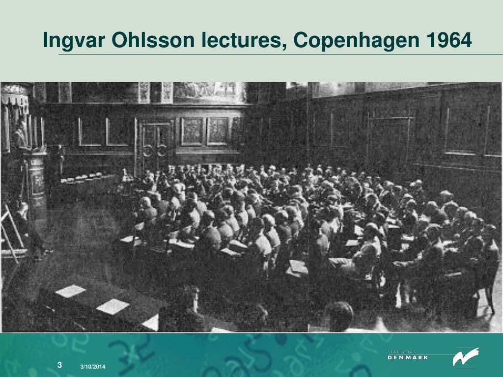 Ingvar Ohlsson lectures, Copenhagen 1964