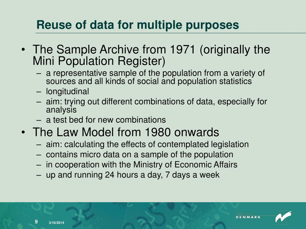 Reuse of data for multiple purposes