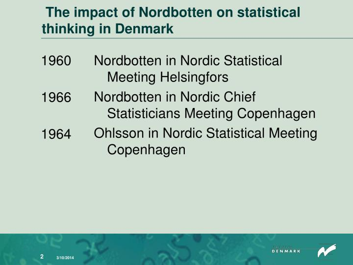The impact of nordbotten on statistical thinking in denmark
