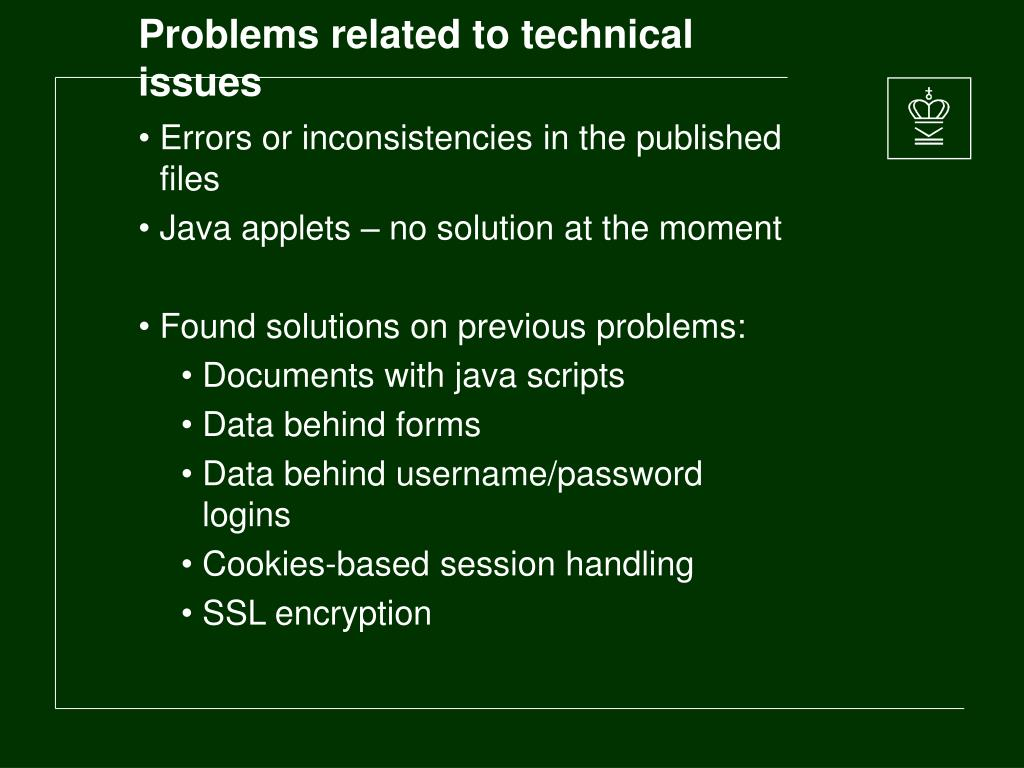 Problems related to technical issues