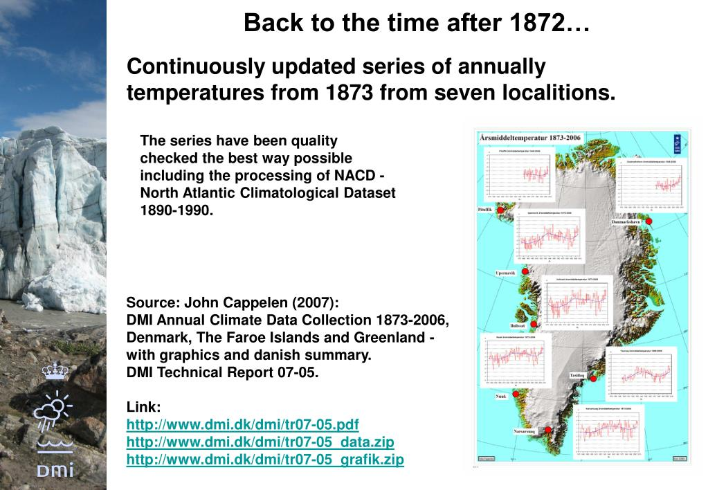 Continuously updated series of annually temperatures from 1873 from seven localitions.