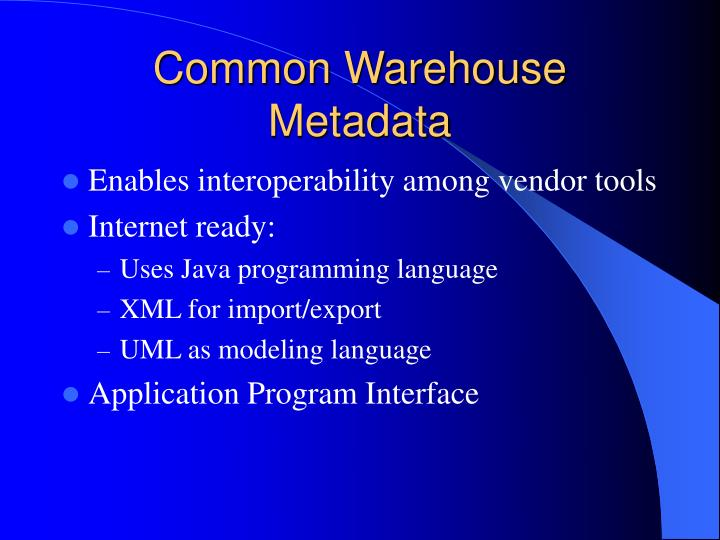 Common Warehouse Metadata