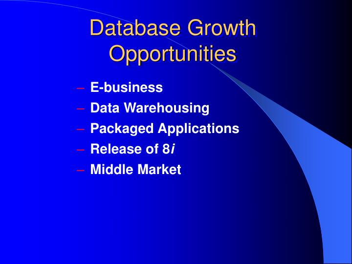 Database Growth Opportunities