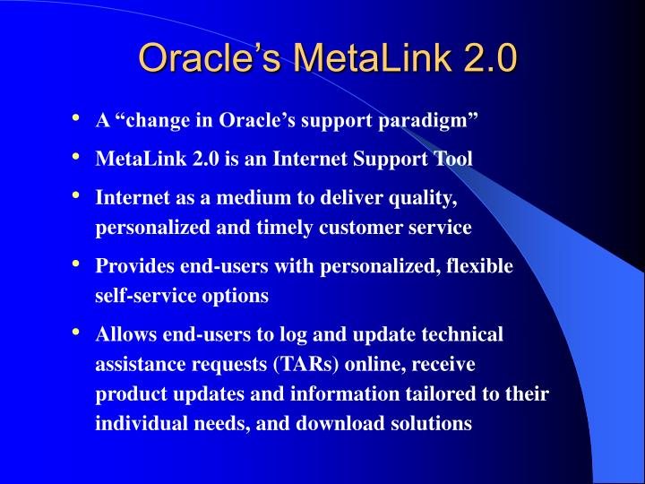 Oracle's MetaLink 2.0