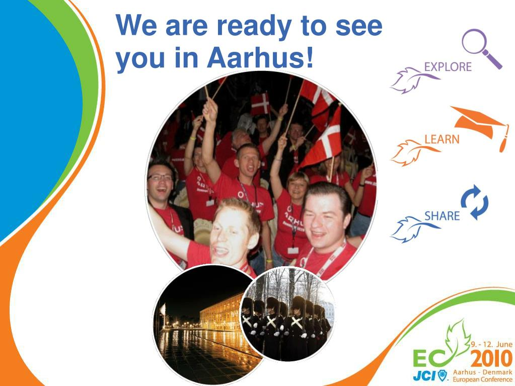 We are ready to see you in Aarhus!