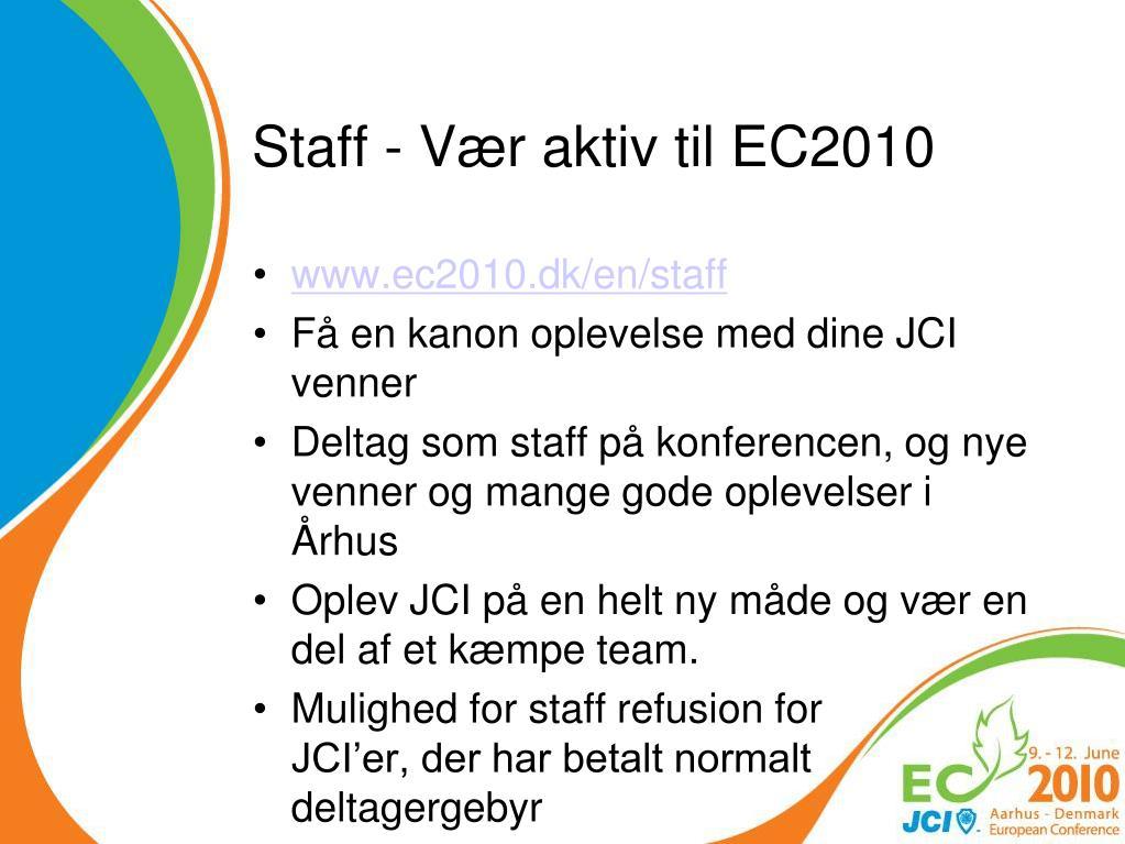 Staff - Vær aktiv til EC2010