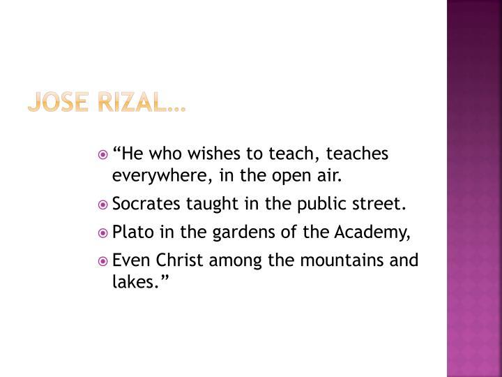 Jose Rizal…