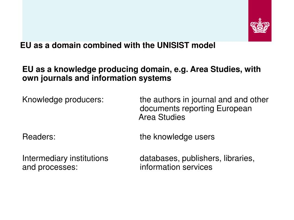 EU as a domain combined with the UNISIST model