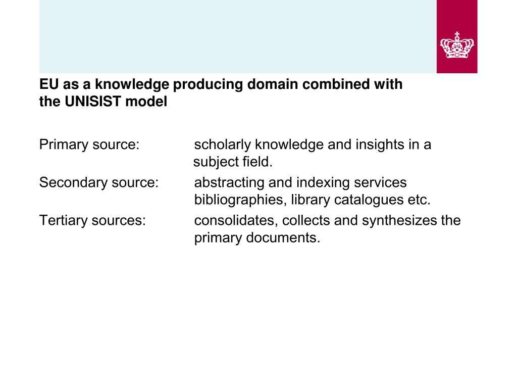 EU as a knowledge producing domain combined with the UNISIST model