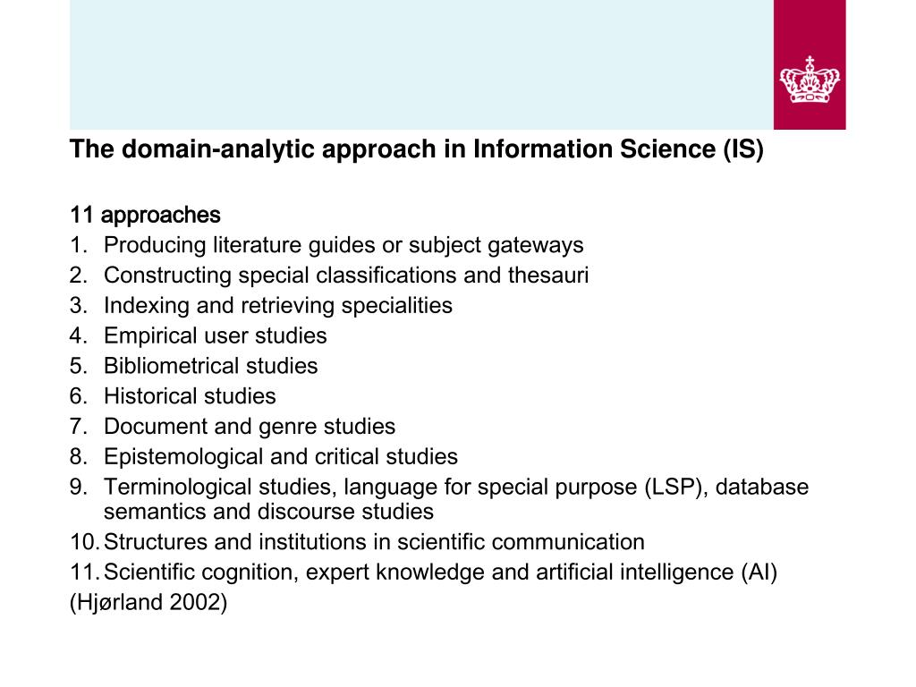 The domain-analytic approach in Information Science (IS)