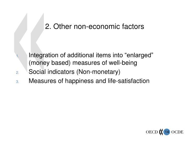 2. Other non-economic factors