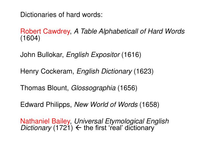 Dictionaries of hard words: