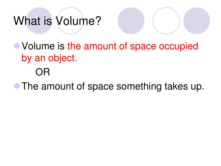 What is volume