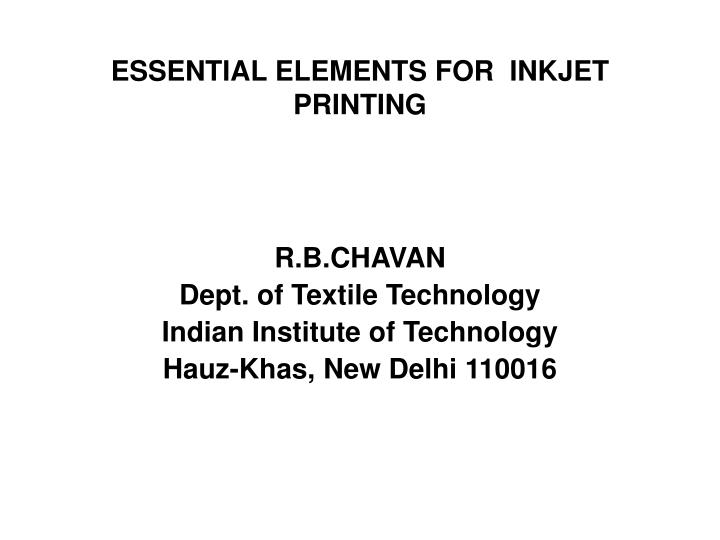 Essential elements for inkjet printing
