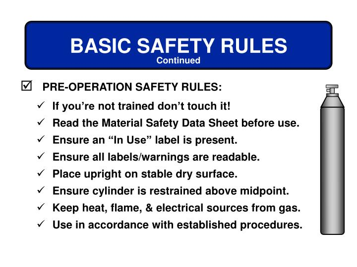 PRE-OPERATION SAFETY RULES: