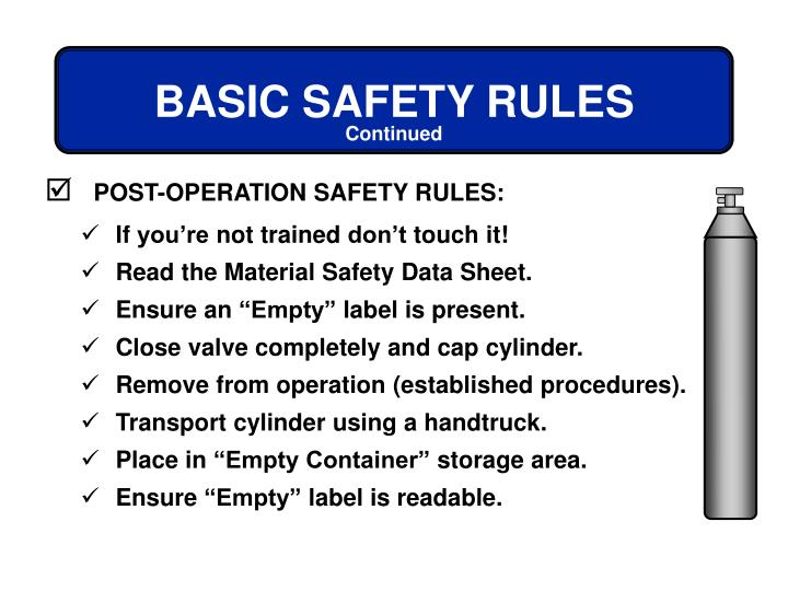 POST-OPERATION SAFETY RULES: