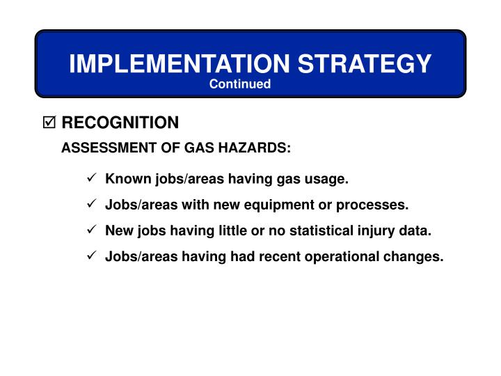 ASSESSMENT OF GAS HAZARDS: