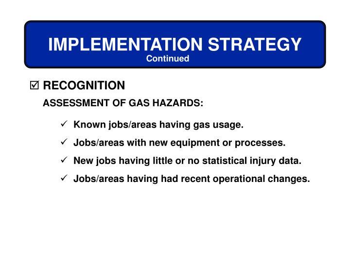 ASSESSMENT OF GAS HAZARDS: