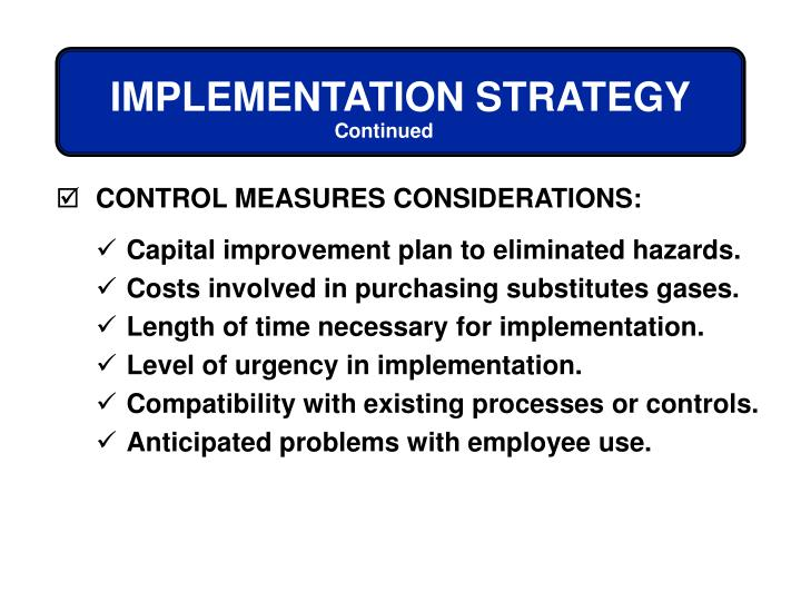 CONTROL MEASURES CONSIDERATIONS: