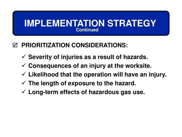 PRIORITIZATION CONSIDERATIONS: