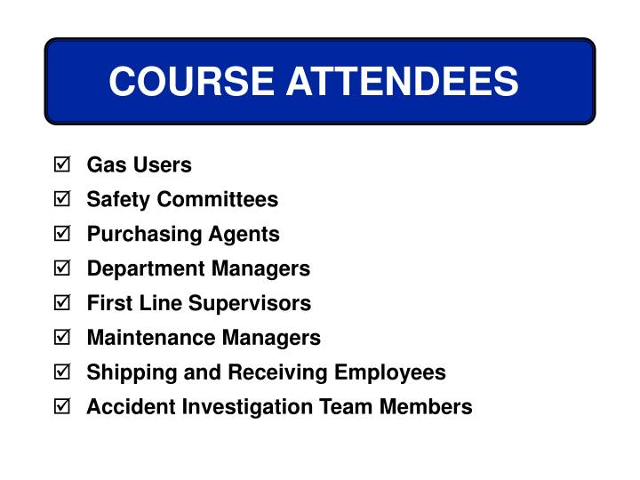 COURSE ATTENDEES