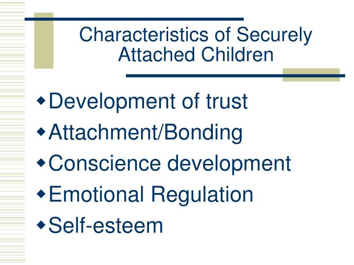 Characteristics of Securely Attached Children