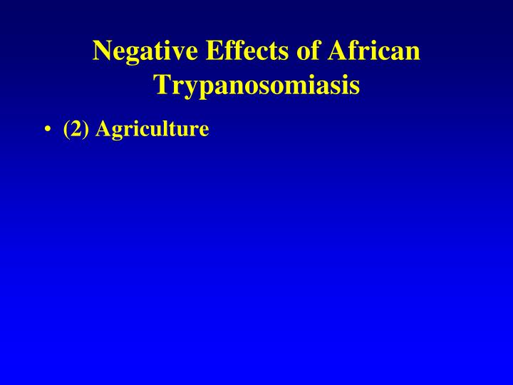 Negative Effects of African Trypanosomiasis