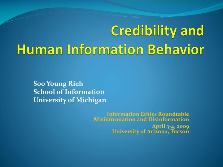 Credibility and human information behavior