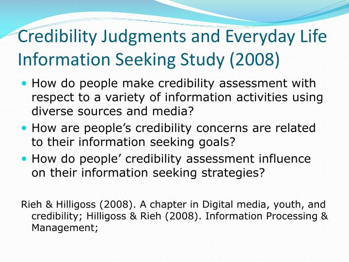 Credibility Judgments and Everyday Life Information Seeking Study (2008)