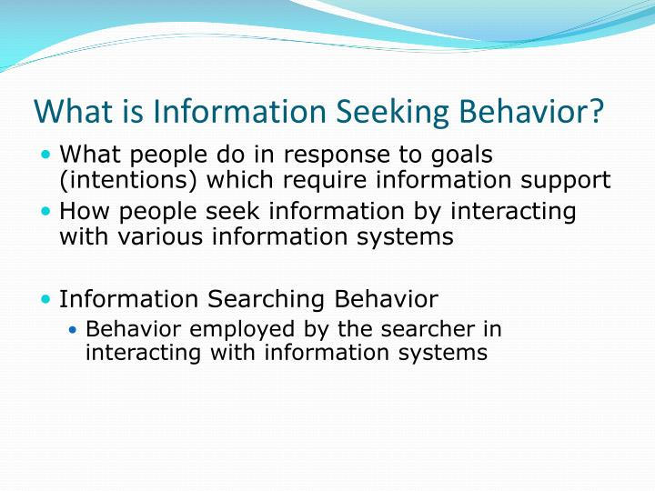 What is Information Seeking Behavior?