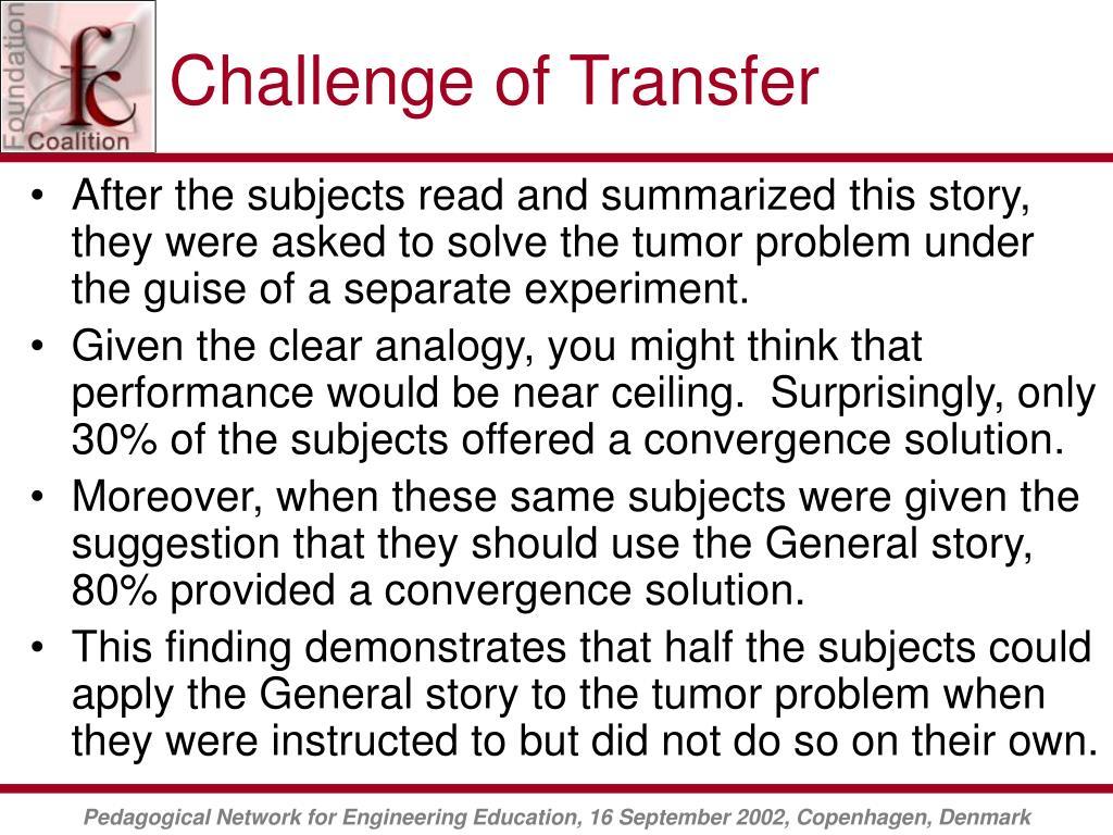 Challenge of Transfer