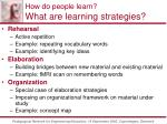 how do people learn what are learning strategies