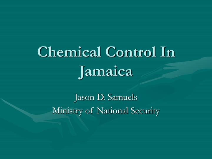 Chemical control in jamaica