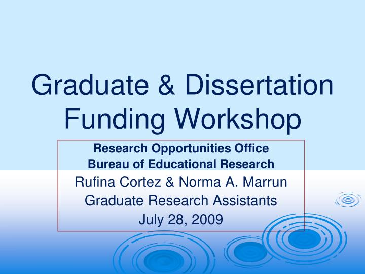 Doctoral Dissertation Funding Opportunities