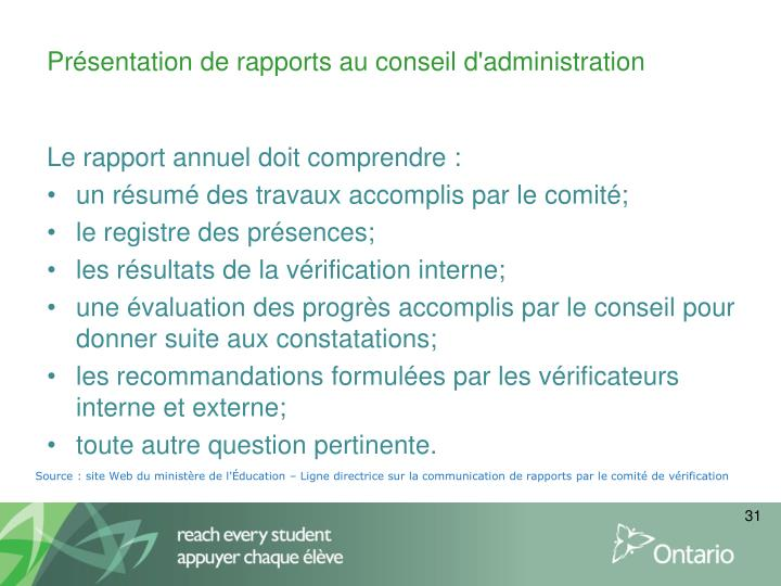 Présentation de rapports au conseil d'administration