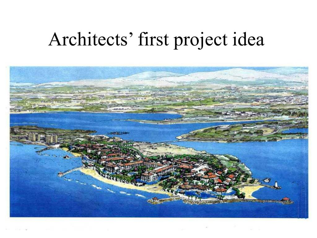 Architects' first project idea
