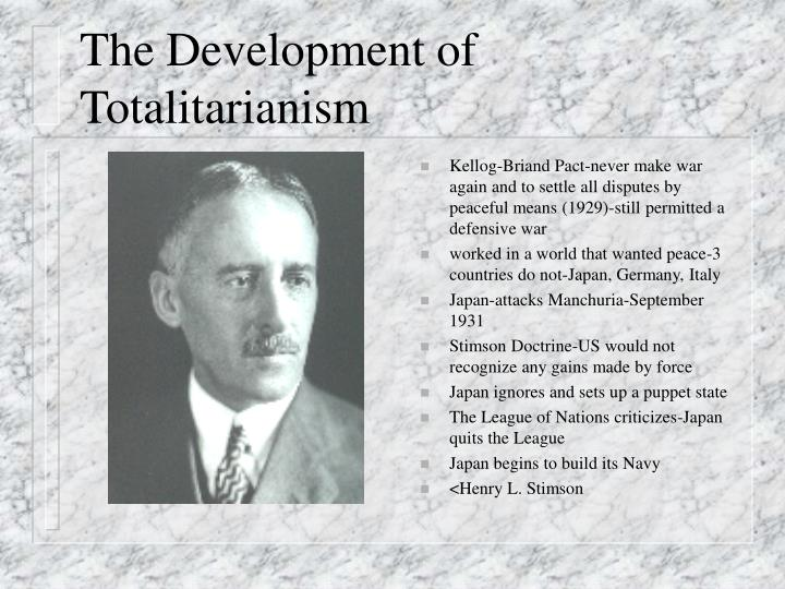 The Development of Totalitarianism