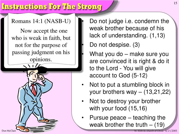 Romans 14:1 (NASB-U)