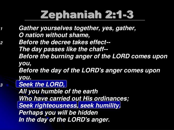 Zephaniah 2:1-3