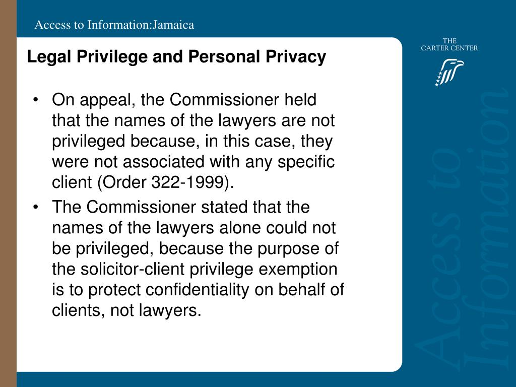Legal Privilege and Personal Privacy