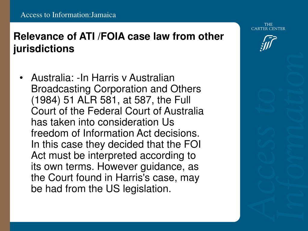 Relevance of ATI /FOIA case law from other jurisdictions