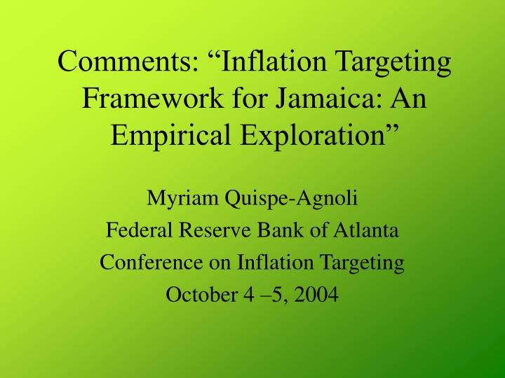 Comments inflation targeting framework for jamaica an empirical exploration l.jpg