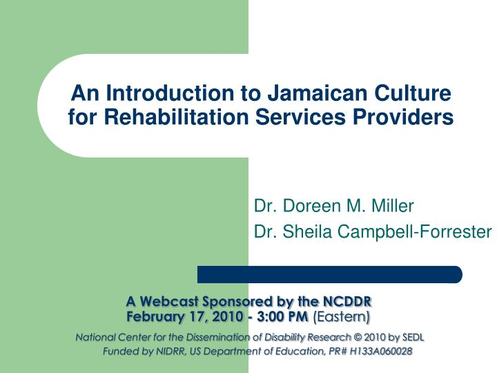 An introduction to jamaican culture for rehabilitation services providers l.jpg